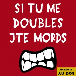 t-shirt running fun et original  - si tu me doubles j te mords (idée cadeau trail running)
