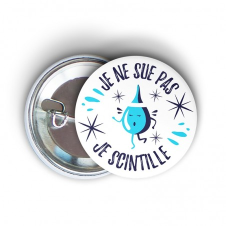 badge épingle message humoristique running je ne sue pas je scintille