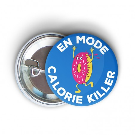 badge épingle à message humoristique running calorie killer - cadeau course à pied