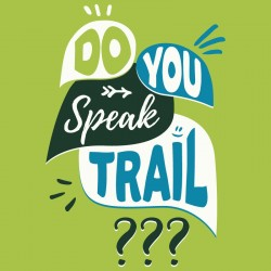 t-shirt trail running fun et original - Do you speak trail ? (idée cadeau course à pied)